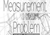 Measurement Problem Steam CD Key