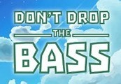 Don't Drop the Bass Steam CD Key