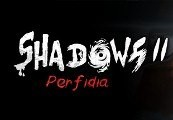 Shadows 2: Perfidia Steam CD Key