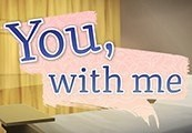 You, With Me - A Kinetic Novel Steam CD Key