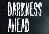 Darkness Ahead Steam CD Key