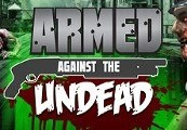 Armed Against the Undead Steam CD Key
