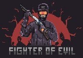 Fighter of Evil Steam CD Key