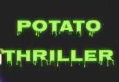 Potato Thriller Steam CD Key