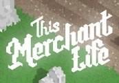 This Merchant Life Steam CD Key