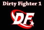 Dirty Fighter 1 Steam CD Key