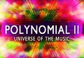 Polynomial 2 - Universe of the Music Steam CD Key