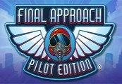 Final Approach: Pilot Edition Steam CD Key