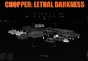 Chopper: Lethal Darkness Steam CD Key
