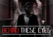 Behind These Eyes Steam CD Key