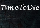 TimeToDie Steam CD Key