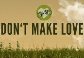 Don't Make Love Steam CD Key