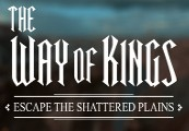 The Way of Kings: Escape the Shattered Plains Steam CD Key