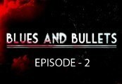 Blues And Bullets - Episode 2 Steam CD Key