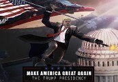 Make America Great Again: The Trump Presidency Steam CD Key