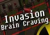Invasion: Brain Craving Steam CD Key
