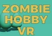 Zombie Hobby VR Steam CD Key
