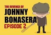The Revenge of Johnny Bonasera: Episode 2 Steam CD Key