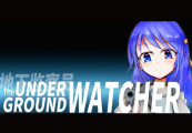 The Underground Watcher Steam CD Key