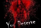 You Deserve Steam CD Key