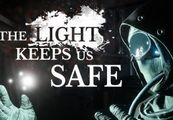 The Light Keeps Us Safe Steam CD Key