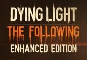 Dying Light: The Following Enhanced Edition Uncut EU Clé  Steam