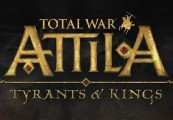 Total War: ATTILA - Tyrants & Kings Edition RoW Clé Steam