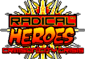 Radical Heroes: Crimson City Crisis Steam CD Key