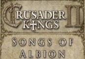 Crusader Kings II - Songs of Albion DLC Steam CD Key