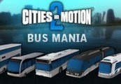 Cities in Motion 2 - Bus Mania DLC Steam CD Key