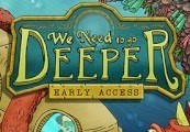 We Need to Go Deeper Steam CD Key