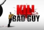 Kill The Bad Guy Steam CD Key