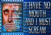 I Have No Mouth, And I Must Scream Steam CD Key
