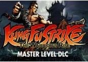 Kung Fu Strike: The Warrior's Rise - Master Level Steam CD Key