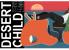 Desert Child Steam CD Key