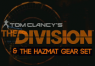 Tom Clancy's The Division + Hazmat Gear Set Clé Uplay | Kinguin