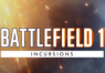 Battlefield 1 - Incursions Community Environment Origin CD Key | Kinguin