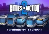 Cities in Motion 2 Trekking Trolleys DLC Steam CD Key