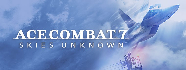 ACE COMBAT 7: SKIES UNKNOWN Clé Steam | Kinguin