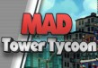 Mad Tower Tycoon Steam CD Key