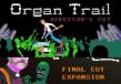 Organ Trail: Director's Cut + Final Cut Expansion Bundle Steam CD Key