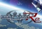 Ether Vapor Remaster Steam CD Key