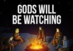 Gods Will Be Watching Steam CD Key