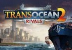 TransOcean 2: Rivals Steam CD Key