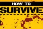 How To Survive Steam CD Key