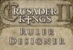 Crusader Kings II - Ruler Designer DLC Steam CD Key