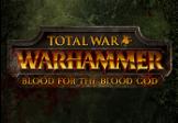 Total War: Warhammer - Blood for the Blood God DLC Steam CD Key