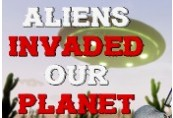ALIENS INVADED OUR PLANET Steam CD Key