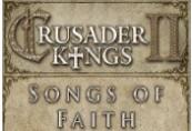 Crusader Kings II - Songs of Faith DLC Steam CD Key