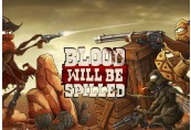 Blood will be Spilled Steam CD Key